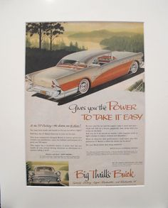 "1957 Matted American Buick Car Advertisement, Power to Take it Easy. A fabulous lithographic car advertisement printed in the 1950s featuring the 1957 Century, extolling its features - including the ""built-in conscience"" that buzzes when you reach the miles-per-hour you want to stay under!"
