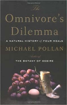 The Omnivore's Dilemma: A Natural History of Four Meals: Michael Pollan: 9781594200823: Amazon.com: Books