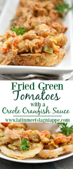 Fried Green Tomatoes with a Creole Crawfish Sauce