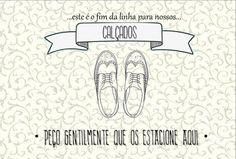 Placa indicativa para auxiliar que as pessoas tirem seus sapatos antes de entrar em sua casa, de forma gentil!