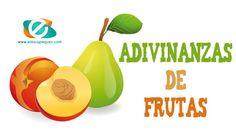 11 adivinanzas de frutas para trabajar en clase con los niños y niñas. Fichas con adivinanzas infantiles de frutas para descargar gratuitamente