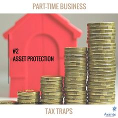 Tax Talk: Part-time business traps #2  #asset #protection #tax #trap #avante  www.avantefinancial.com.au