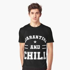 'Chill And Quarantine Distressed' Graphic T-Shirt by My T Shirt, V Neck T Shirt, Bold Colors, Chiffon Tops, Chill, Classic T Shirts, Shirt Designs, Printed, Awesome