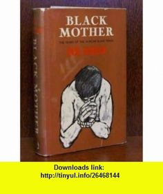 Black Mother (9780575000629) Basil Davidson , ISBN-10: 0575000627  , ISBN-13: 978-0575000629 ,  , tutorials , pdf , ebook , torrent , downloads , rapidshare , filesonic , hotfile , megaupload , fileserve