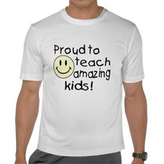 Proud To Teach Amazing Kids Shirt