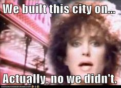 Jefferson Starship gets educated by president Obama. They didn't, in fact, build that city on rock and roll. Somebody else made that happen.