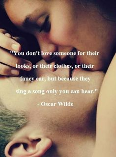 oscar wilde — 'You don't love someone for their looks, or their clothes, or for their fancy car, but because they sing a song only you can hear.' I love Oscar Wilde Cute Couple Quotes, Cute Quotes, Top Quotes, Quotes Images, Making Love Quotes, True Love Quotes For Him, Loving Someone Quotes, Love Songs For Him, Cute Romantic Quotes
