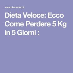 Dieta Veloce: Ecco Come Perdere 5 Kg in 5 Giorni : 1000 Calories, Burn Calories, Fitness Workouts, Healthy Nutrition, Healthy Tips, Fast Weight Loss, Lose Weight, Bmi, Routine