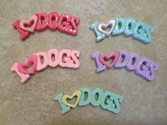Hey, I found this really awesome Etsy listing at http://www.etsy.com/listing/159102884/5pc-i-love-dogs-flat-back-resins