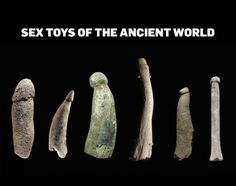 A History of Prehistoric Sex Toys to Make Your Bed Rock XD
