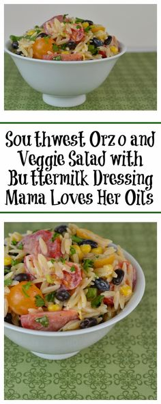 This salad is perfect for a picnic or BBQ! Healthy for you too! Southwest Orzo and Veggie Salad with Buttermilk Dressing Recipe from Mama Loves Her Oils!