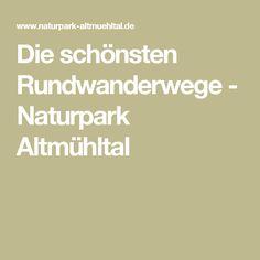 Die schönsten Rundwanderwege - Naturpark Altmühltal