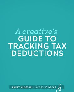 A creatives guide to tracking tax deductions