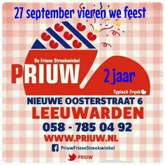 Maandag 29 september bestaat Priuw twee jaar. Dit vieren we aanstaande zaterdag tijdens de Straat van de Smaak #leeuwarden.
