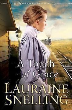 DAUGHTER OF BLESSING: A TOUCH OF GRACE Lauraine Snelling Paperback Book # 3