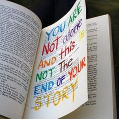 you are not alone, and this is not the end of your story