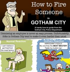 How to Fire Someone in Gotham City - CollegeHumor Post
