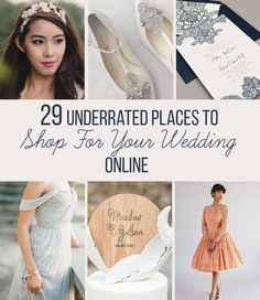29 Underrated Places to Shop for Your Wedding Online...for when you've exhausted Etsy and Modcloth.