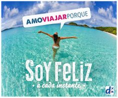 Amo #viajar porque soy feliz a cada instante. -- http://www.despegar.com/
