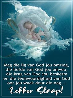 Afrikaanse Quotes, Goeie Nag, Sleep Tight, Prayer Quotes, Sweet Dreams, Good Night, Friendship, Prayers, Van