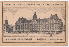 """Aankondiging opening """"De Bijenkorf"""" 1914 ik dacht dat het veel ouder was maar dus niet."""