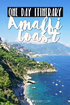 Amalfi Coast Italy One day itinerary