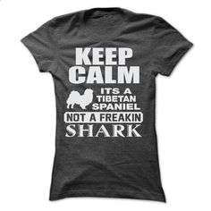 KEEP CALM IT IS A TIBETAN SPANIEL - #tee outfit #tshirt yarn. PURCHASE NOW => https://www.sunfrog.com/Pets/KEEP-CALM-IT-IS-A-TIBETAN-SPANIEL-Ladies.html?68278