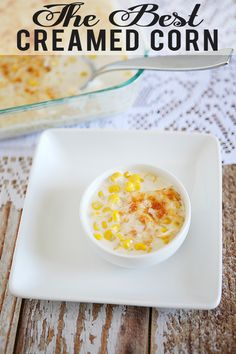 The Best Creamed Corn
