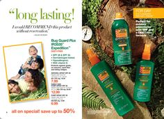 Campaign 12 '16 SKIN SO SOFT BUG GUARD PLUS IR3535® EXPEDITION™   Protects against gnats, no-seeums, sand flies and biting midges. • SPF 28 & SPF 30. • Dermatologist-tested. • Hypoallergenic. • With vitamin E.  AEROSOL SPRAY SPF 28   Repels deer ticks for 12 hours. 4 oz. net wt. Price: $16.00  $7.99     FAMILY SIZE PUMP SPRAY SPF 30   Repels deer ticks for 10 hours. 8 fl. oz. Price: $20.00  $12.99     PUMP SPRAY SPF 30   Repels deer ticks for 10 hours. 4 fl. oz. Price: $14.00  $6.99