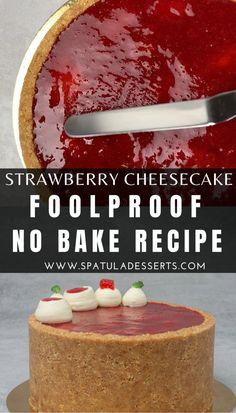 Cheesecake Recipe No Water Bath, Best Cheesecake, Strawberry Cheesecake, Cheesecake Recipes, Dessert Recipes, Make Ahead Desserts, Desserts For A Crowd, Fancy Desserts, Just Desserts