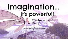 Imagination is the beginning of creating.