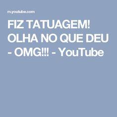 FIZ TATUAGEM! OLHA NO QUE DEU - OMG!!! - YouTube