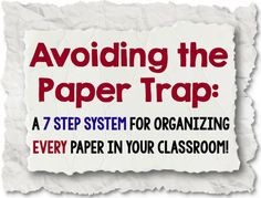 7 Steps For Avoiding The Classroom Paper Trap: an efficient system that will ensure there is a place for every kind of paper in your classroom. Never lose documentation again and always find what you need when you need it! Classroom Management Tips, Classroom Routines, Classroom Procedures, Classroom Organisation, Paper Organization, Teacher Organization, Teacher Hacks, School Classroom, Organizing Papers