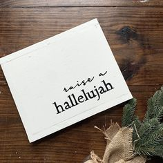 Raise a Hallelujah Gods Not Dead, All Things New, Custom Wood Signs, Make All, Blessings, Raising, Gift Tags, Country Roads, Place Card Holders