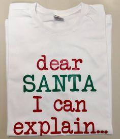 731aaf5d3 Dear Santa I Can Explain Christmas Gifts Shirt, Christmas Tshirt, Santa  Clothing Gift, Funny Christmas Shirts, Unisex Tumblr Clothes Outfit