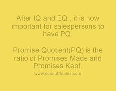 After IQ and EQ , it is now important for salespersons to have...