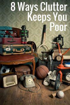 8 Ways Clutter Keeps You Poor