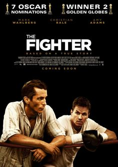 Fighter starring Christian Bale and Mark Wahlberg and Amy Adams