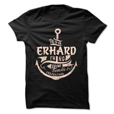 [Top tshirt name printing] ERHARD Shirts Today Hoodies, Funny Tee Shirts