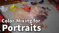 This lesson explains the simplicity involved in color mixing and knowledge necessary to mix any skin-tone or any other color for that matter for your paintin...