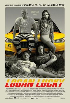 Logan Lucky (2017) Two brothers attempt to pull off a heist during a NASCAR race in North Carolina.