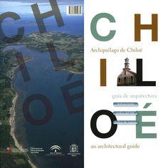 Guía de Arquitectura Chiloé by Ciudad Viva - issuu