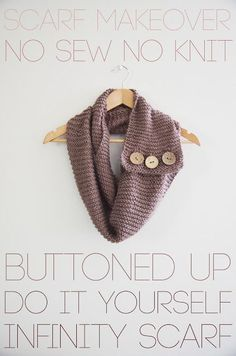 Buttoned up infinity scarf.