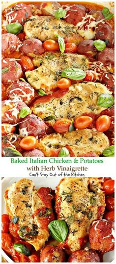 Baked Italian Chicken and Potatoes with Herb Vinaigrette   Can't Stay Out of the Kitchen   fantastic #chicken entree with #Italian flavors. #glutenfree #cleaneating #potatoes #tomatoes