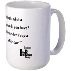 CafePress - Big Bang Theory Sheldon Quote Large Mug - Coffee Mug, Large 15 oz. White Coffee Cup * Startling review available here  : Coffee Mugs