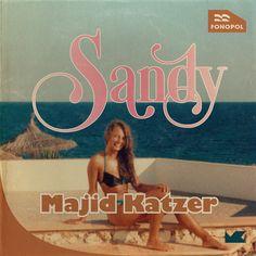 Sandy  – Deutscher Schlager – Jetzt als mp3 bei iTunes – majidkatzer.de
