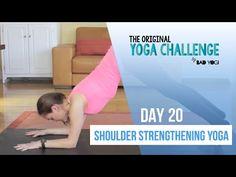 Original Yoga Challenge: Day 20 - Shoulder Strengthening Yoga (Intermediate) - YouTube