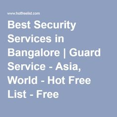 Best Security Services in Bangalore | Guard Service - Asia, World - Hot Free List - Free Classified Ads
