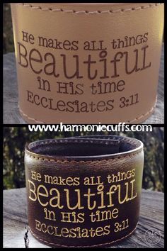 Gods timing is so never on the same time zone as when I would like but every time I look back I can see how perfect His timing really was.  Get your reminder at www.harmoniecuffs.com  #hemakesallthingsbeautiful #ecclesiastes311 #Histiming #hemakesallthingsbeautiful #biblebracelets #toolforthemind #toolfortheheart #christmasgifts #harmoniecuffs #christmas #leathercuff #leather