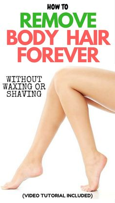 DIY: REMOVE BODY HAIR PERMANENTLY WITHOUT SHAVING OR WAXING #health #diy